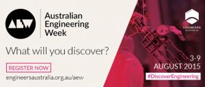 Australian Engineering Week What will you discover?